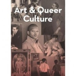 Art-and-Queer-Culture-book-9780714849355-0714849359